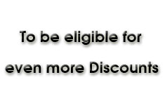 To be eligible for even more Discounts